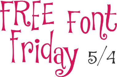 Free Font Friday 5/4/2012